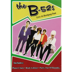 DVD | The B-52s Live At Rockpop Fest (