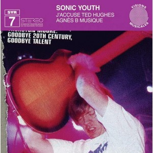LP | Sonic Youth J'accuse Ted Hughes