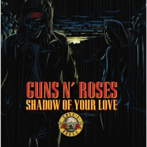 LP | Guns N Roses Shadow Of Your Love